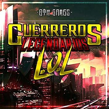 Guerreros Legendarios (Lol Rap)