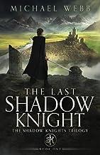 The Last Shadow Knight