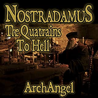 The Prophesies of Nostradamus (Dramatised) (Audiobook) by