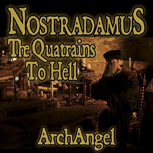 Nostradamus - The Quatrains to Hell audiobook cover art