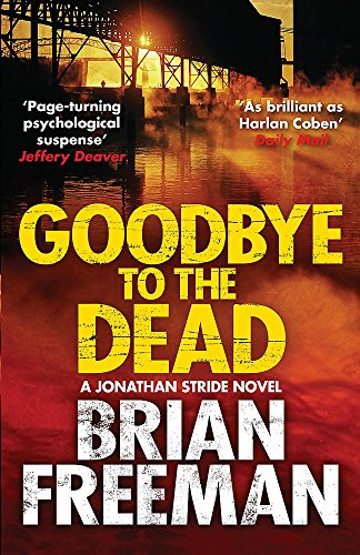 Goodbye to the Dead (A Jonathan Stride...