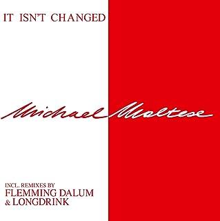 It Isn't Changed [Vinilo]