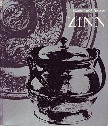 Zinn Zentren der Zinngießerkunst von Antike bis zum Jugendstil
