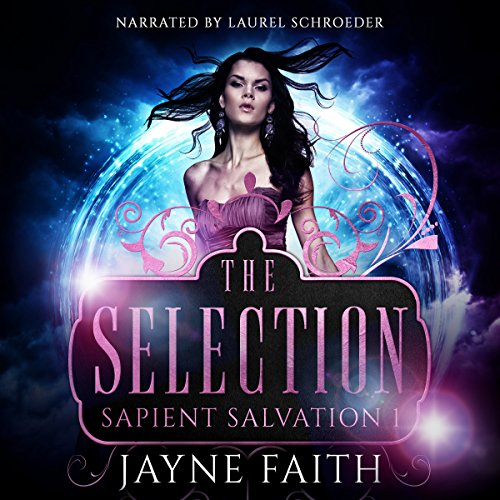 Sapient Salvation 1: The Selection audiobook cover art