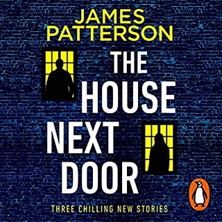 The House Next Door                   By:                                                                                                                                 James Patterson                               Narrated by:                                                                                                                                 Lauren Fortgang,                                                                                        Adam Sims,                                                                                        Christopher Ryan Grant                      Length: 9 hrs     12 ratings     Overall 3.8