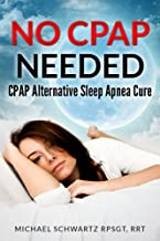 NO CPAP NEEDED: CPAP Alternative Sleep Apnea Cure (English