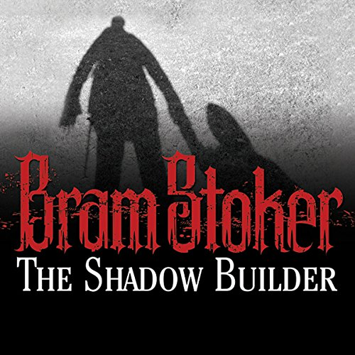 The Shadow Builder cover art