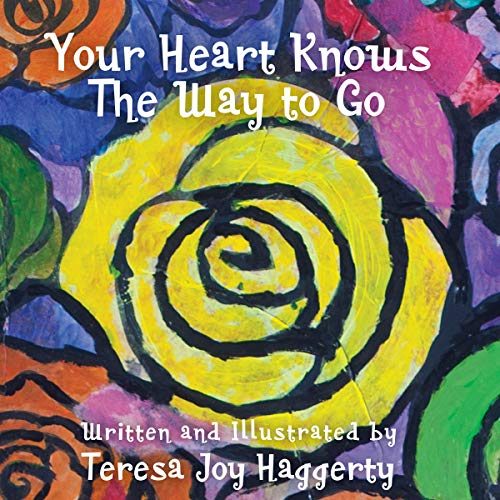 Your Heart Knows the Way to Go audiobook cover art