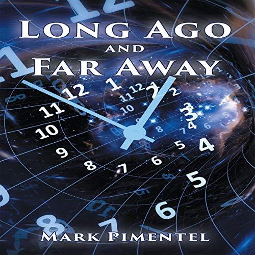 Long Ago and Far Away audiobook cover art