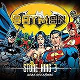 Batman - Stone King: 03 - Krieg der Götter