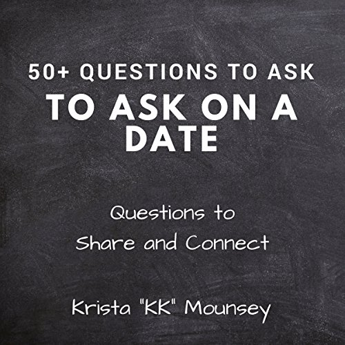 50+ Questions to Ask on a Date audiobook cover art