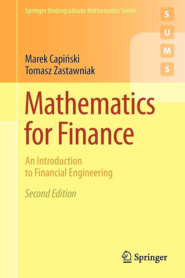 設計図カートンデコレーションMathematics for Finance: An Introduction to Financial Engineering (Springer Undergraduate Mathematics Series)