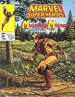 Mutating Mutants (Marvel Super Heroes Module MLBA1) 0880388412 Book Cover