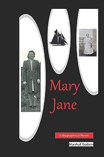 Mary Jane: A Biographical Novel