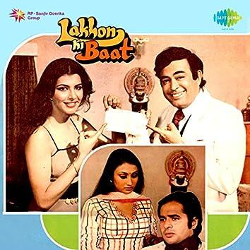 Lakhon Ki Baat (Original Motion Picture Soundtrack)