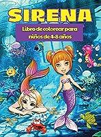 Libro para Colorear de Sirenas para Niños de 4 a 8 años: Páginas para colorear de sirenas con lindas criaturas marinas, Libro para colorear de sirenas para niños que relaja y alivia el estrés
