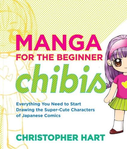 Manga for the Beginner Chibis (Christopher Hart's Manga for the Beginner) (English Edition)