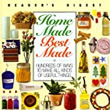 Homemade, best made (Reader's Digest General Books)