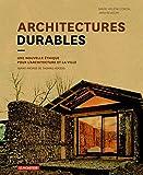 Architectures durables - Une nouvelle éthique pour l'architecture et la ville