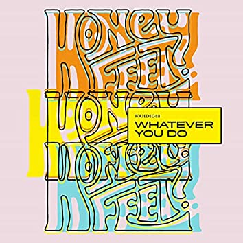 Whatever You Do (Radio Edit)