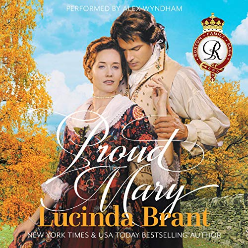 Proud Mary: A Georgian Historical Romance Audiobook By Lucinda Brant cover art