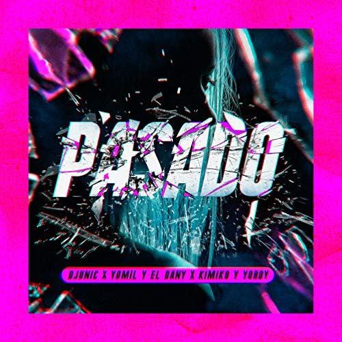 DJ Unic, Yomil y El Dany feat. El Kimiko, Yordy feat. El Kimiko & Yordy