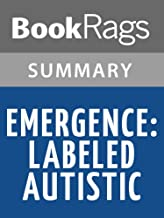 Summary & Study Guide Emergence: Labeled Autistic by Temple Grandin