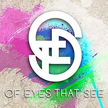 Of Eyes That See