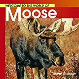 Welcome to the World Moose