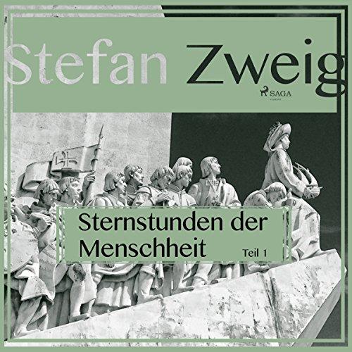 Sternstunden der Menschheit 1 audiobook cover art