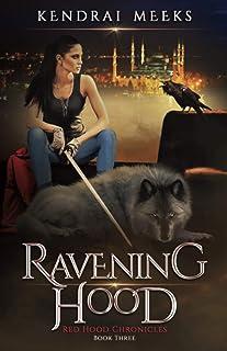 Ravening Hood (Red Chronicles)