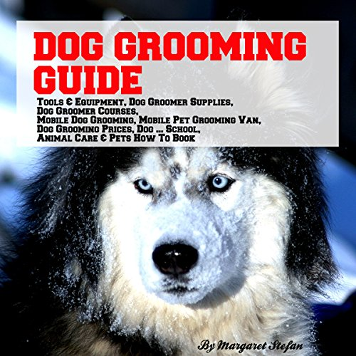 Dog Grooming Guide audiobook cover art