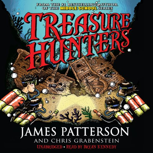 Treasure Hunters                   By:                                                                                                                                 James Patterson,                                                                                        Chris Grabenstein,                                                                                        Mark Shulman                               Narrated by:                                                                                                                                 Bryan Kennedy                      Length: 5 hrs and 55 mins     171 ratings     Overall 4.3