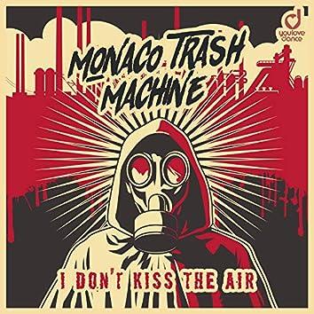 I Don't Kiss the Air