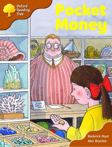 Oxford Reading Tree: Stage 8: More Storybooks: Pocket Moneyの詳細を見る