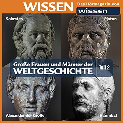 Große Frauen und Männer der Weltgeschichte - Teil 2 Titelbild