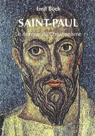 Contributions à lhistoire spirituelle de lhumanité : Tome 7, Saint Paul
