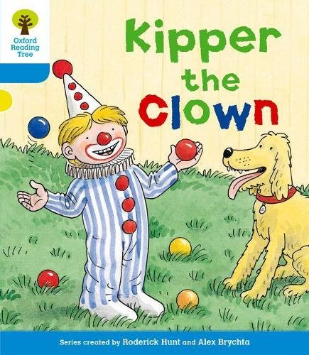 Oxford Reading Tree: Level 3: More Stories A: Kipper the Clownの詳細を見る