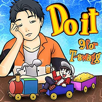 Do it (feat. T-swagg)
