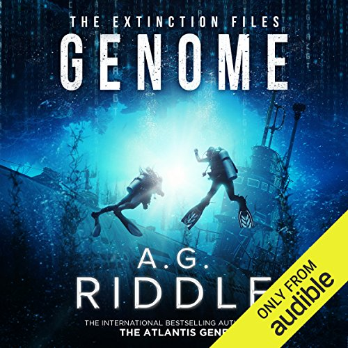Genome     The Extinction Files, Book 2              By:                                                                                                                                 A. G. Riddle                               Narrated by:                                                                                                                                 Edoardo Ballerini                      Length: 13 hrs and 1 min     54 ratings     Overall 4.3