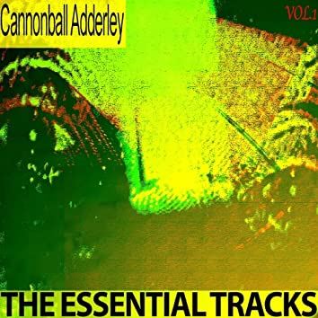 The Essential Tracks, Vol.1 (Remastered)
