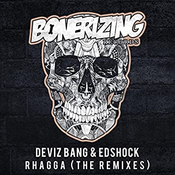 Rhagga (The Remixes)