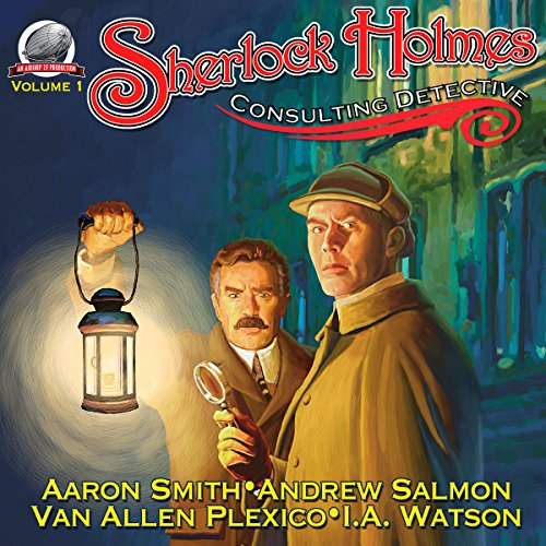 Sherlock Holmes - Consulting Detective, Volume 1                   By:                                                                                                                                 Aaron Smith,                                                                                        Van Plexico,                                                                                        Andrew Salmon,                   and others                          Narrated by:                                                                                                                                 George Kuch                      Length: 7 hrs and 29 mins     21 ratings     Overall 4.2