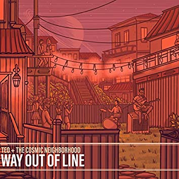Way Out of Line