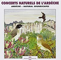 Ardeche: Natural Soundscapes by Sounds of Nature