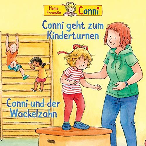 01: Conni geht zum Kinderturnen/ Conni und der Wackelzahn (neu)