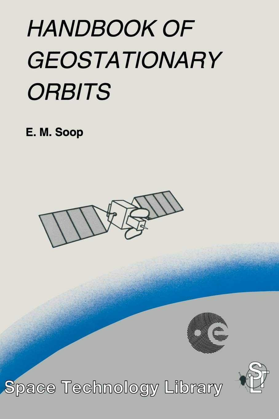 Image OfHandbook Of Geostationary Orbits (Space Technology Library (3))