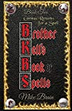 Brother Kell's Book of Spells: Cormac Returns for a Spell: Cormac Returns: 1