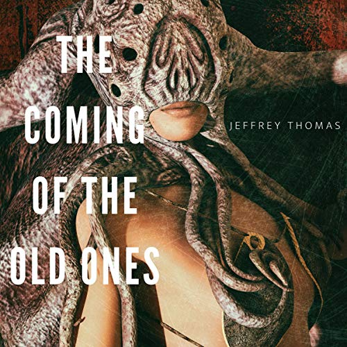 The Coming of the Old Ones cover art