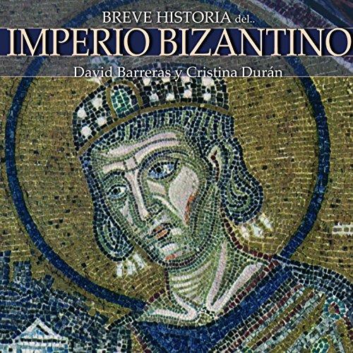 Breve historia del Imperio bizantino audiobook cover art